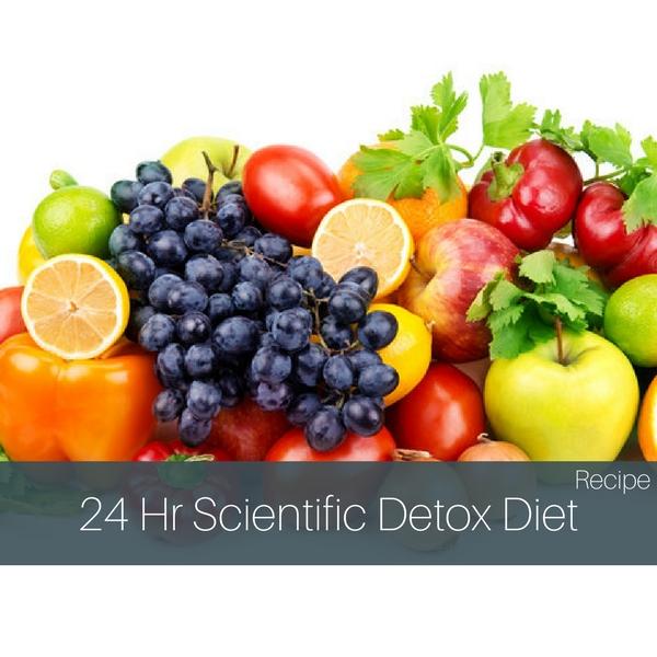 24 Hour Scientific Detox Diet